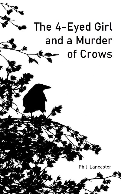 The 4 Eyed Girl and a Murder of Crows